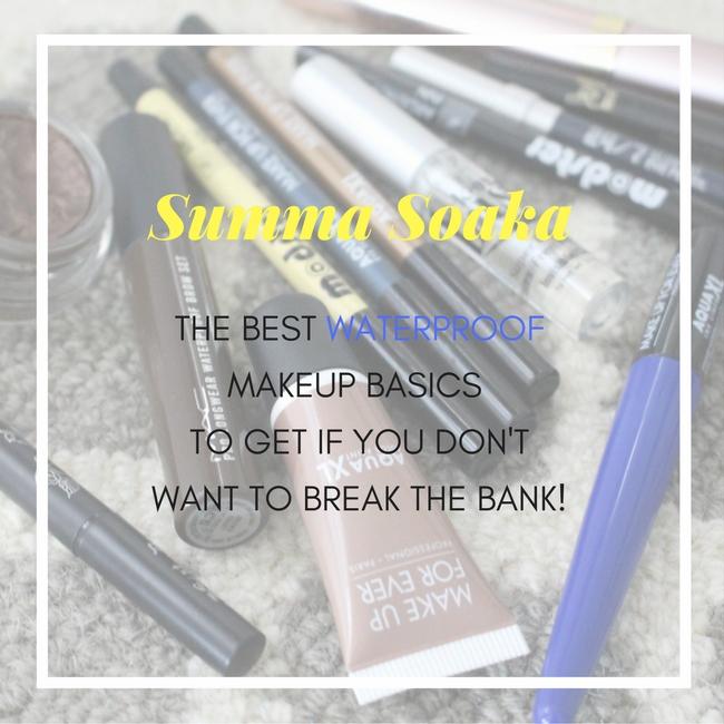 Summa Soaka Waterproof Makeup Basics