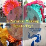 Top 5 Carnival makeup tips to remember before heading out on de road